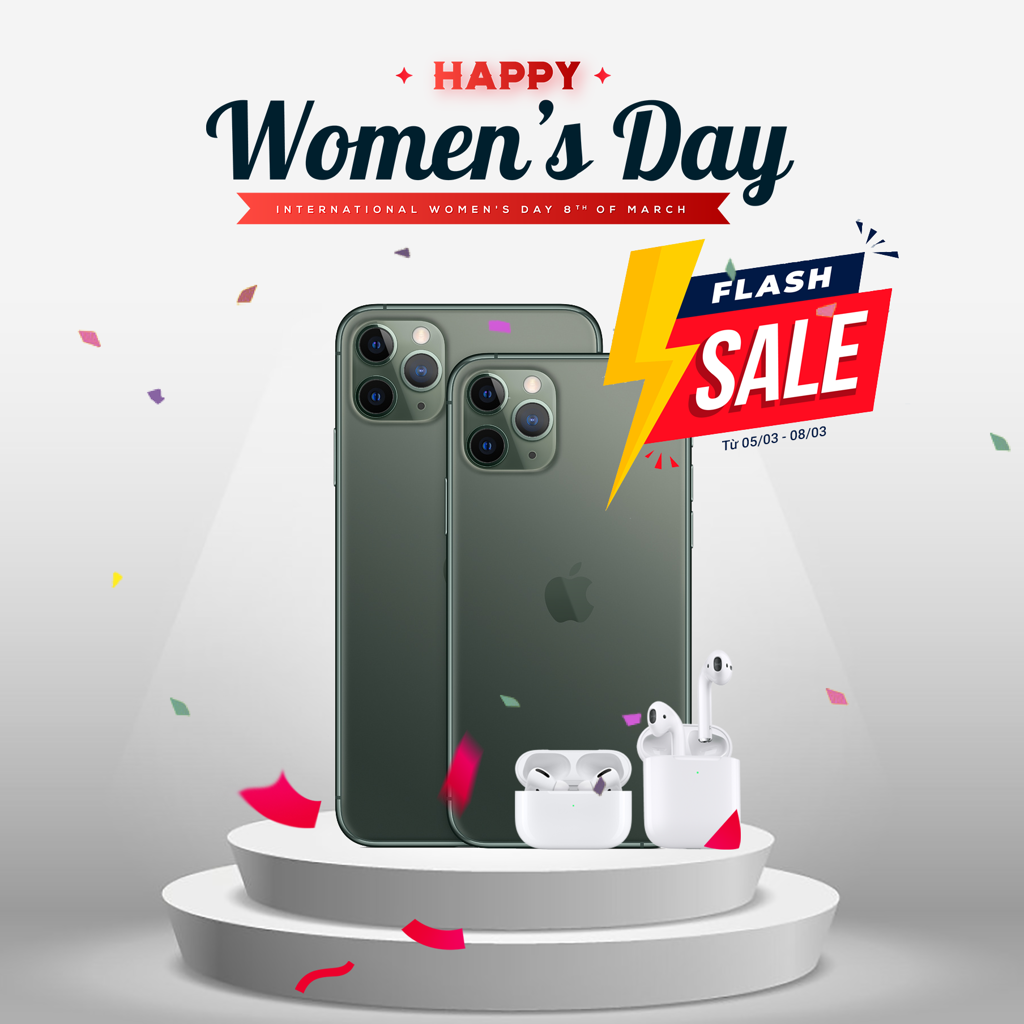 Happy Women's Day -  giảm giá hàng loạt iPhone, Airpods, Macbook ..