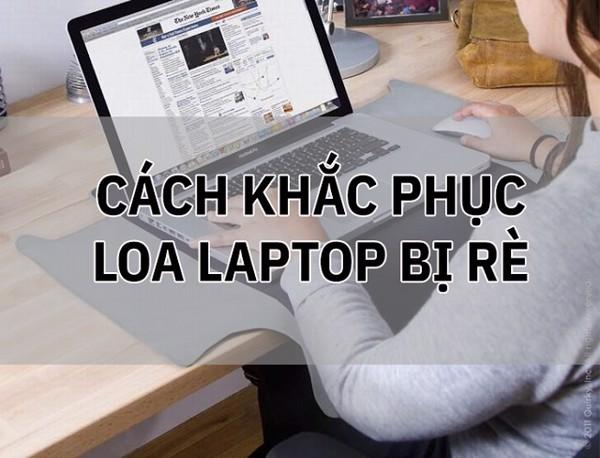 Khắc phục lỗi loa MacBook bị rè