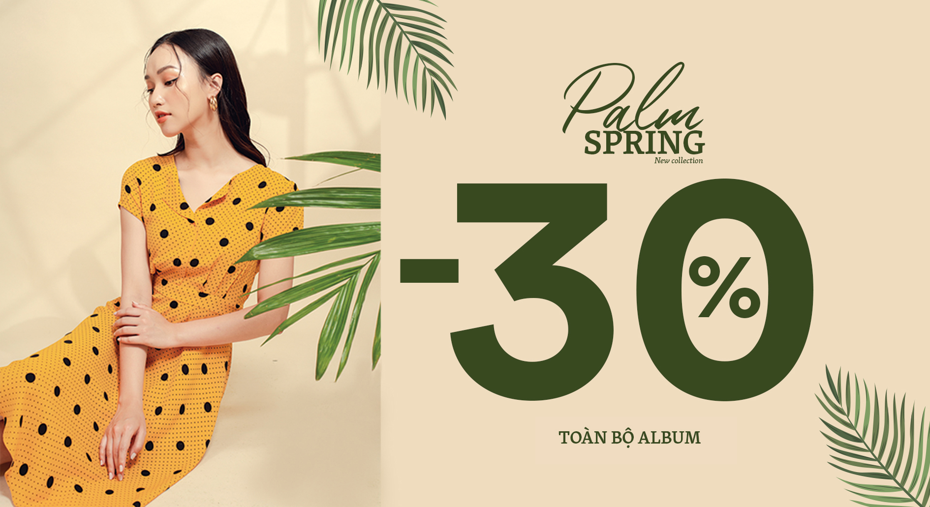 PALM SPRING - NEW COLLECTION