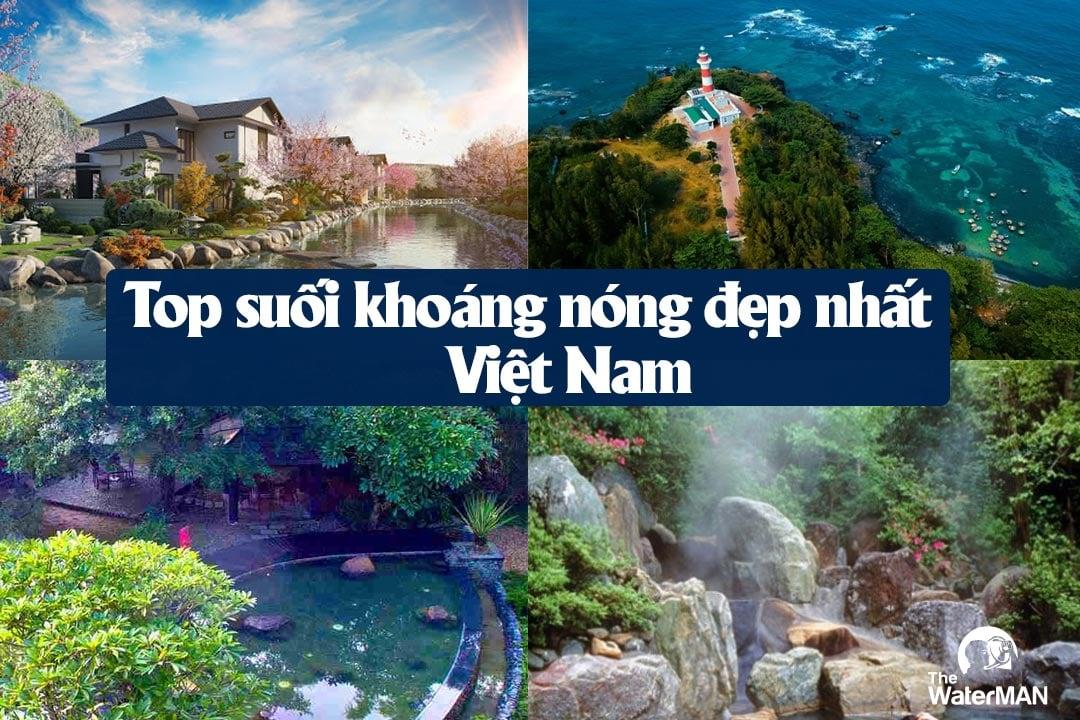 """4 suối khoáng nóng """"hút khách"""" nhất Việt Nam bạn nên biết"""