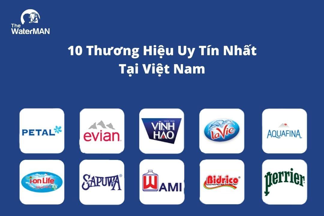 Top 10 Thương Hiệu Nước Uống Uy Tín Nhất Việt Nam