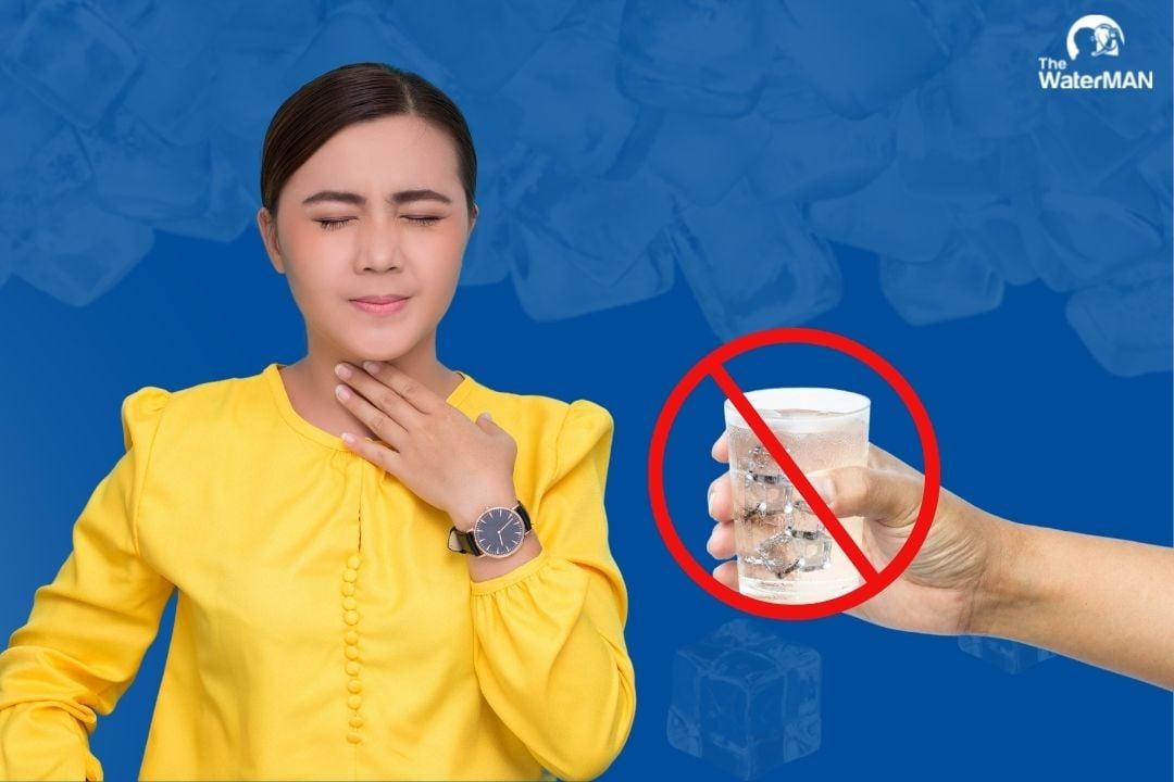 Viêm họng thì không nên uống nước lạnh: lời đồn và sự thật