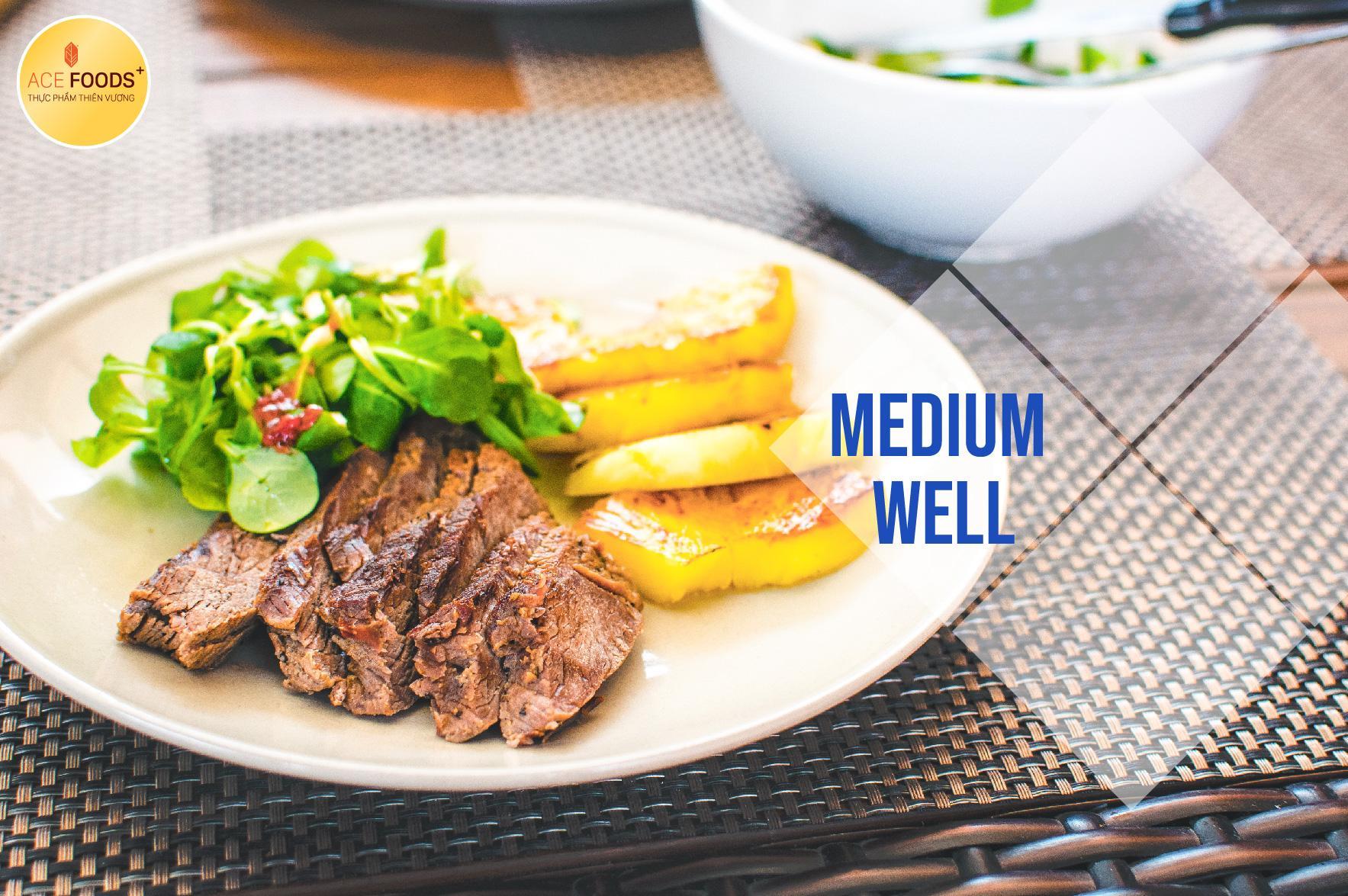Medium well là mức độ thịt chín khi được áp chảo 5 phút mỗi mặt