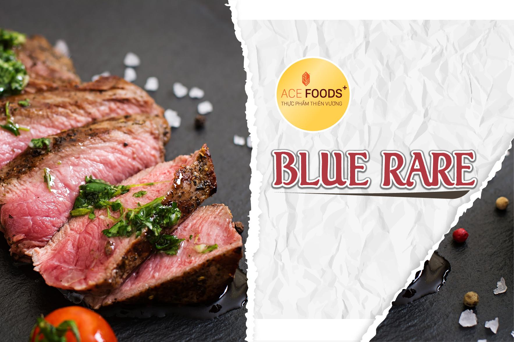 Thịt chín ở mức độ Blue rare chỉ cháy xém mặt ngoài, bên trong chưa chín