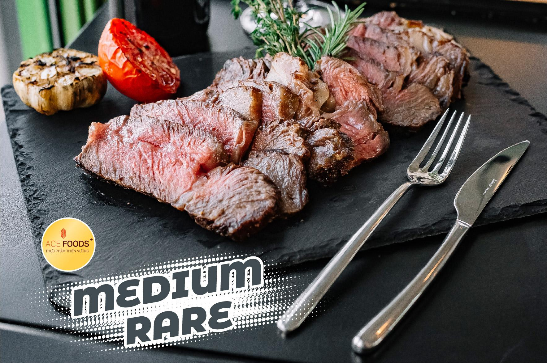 Medium rare là mức độ chín được nhiều người ưa thích nhất cho món beefsteak