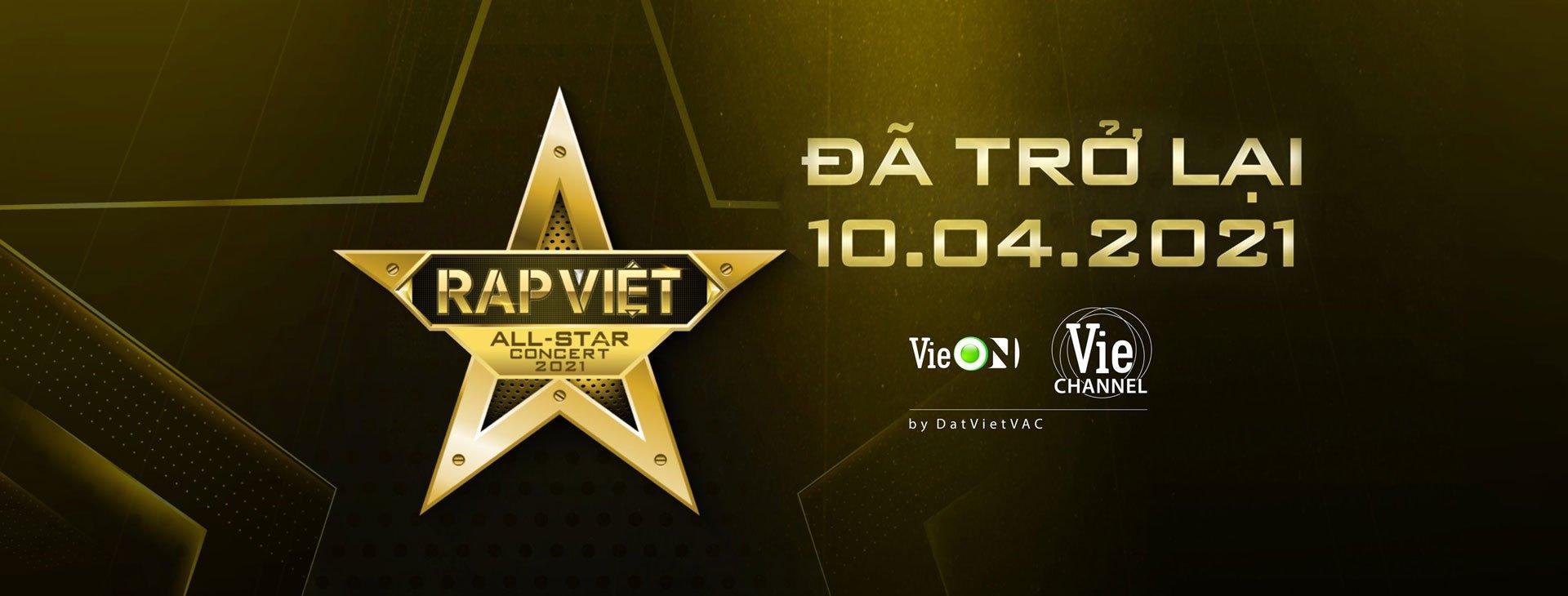 Sự kiện âm nhạc Rap Việt ALL-STAR CONCERT 2021 sẽ được tổ chức vào 10/04/2021