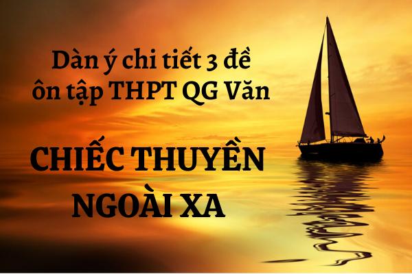 Ôn tập toàn bộ đề văn về Chiếc thuyền ngoài xa - Nguyễn Minh Châu