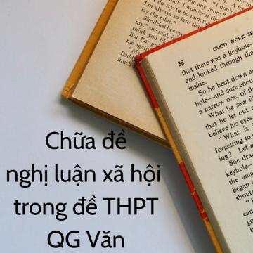 Nghị luận xã hội trong đề thi thử thpt quốc gia 2019 môn văn