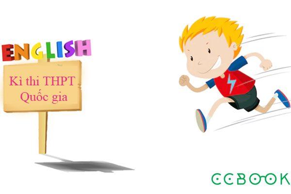 Bí quyết học tiếng Anh cấp tốc dốc sức hạ gục kì thi THPT Quốc gia