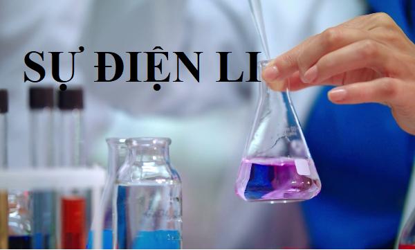[Nhớ ngay đi] các công thức hóa học lớp 11 về sự điện li