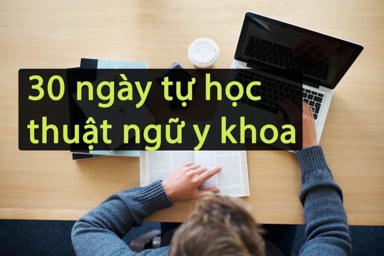 30 Ngày Tự Học Thuật Ngữ Y Khoa Tiếng Anh